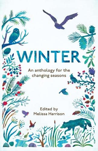 Winter: An Anthology for the Changing Seasons von Elliott & Thompson Limited