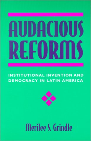 Audacious Reforms: Institutional Invention and Democracy in Latin America von Johns Hopkins University Press