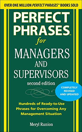 Perfect Phrases for Managers and Supervisors, Second Edition (Perfect Phrases Series) von McGraw-Hill Education