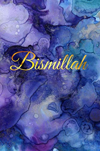 Bismillah Islamic Journal | Purple and Gold Theme: Elegant Muslim Journal for Women and Girls, Islamic Gifts for Girls and Women, Muslim Gifts for Her, Islamic Gift for Her von Independently published