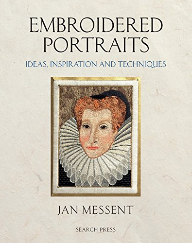 Embroidered Portraits: Ideas, Inspiration and Techniques von Search Press