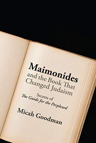 "Maimonides and the Book That Changed Judaism: Secrets of ""the Guide for the Perplexed"" von JEWISH PUBN SOC"