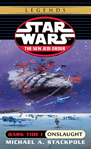 1: Onslaught: Star Wars Legends (The New Jedi Order: Dark Tide, Book I) (Star Wars: The New Jedi Order - Legends, Band 2)