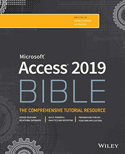 Access 2019 Bible (Bible (Wiley)) von Wiley John + Sons