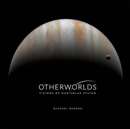Otherworlds: Visions of Our Solar System von The Natural History Museum