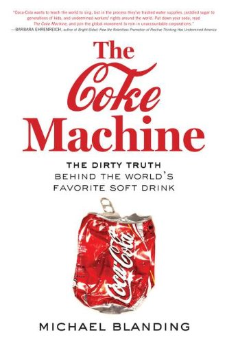 The Coke Machine: The Dirty Truth Behind the World's Favorite Soft Drink von Avery