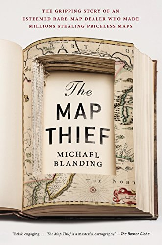 The Map Thief: The Gripping Story of an Esteemed Rare-Map Dealer Who Made Millions Stealing Priceless Maps von Avery