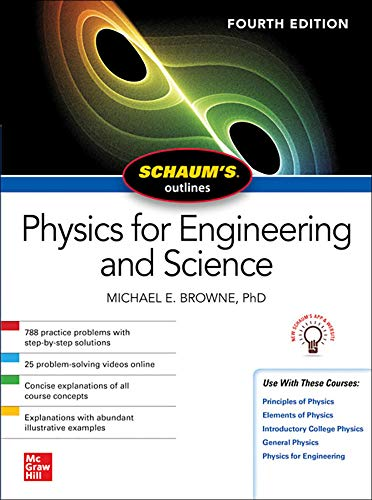 Browne, M: Schaum's Outline of Physics for Engineering and S (Schaum's Outlines) von McGraw-Hill Education Ltd