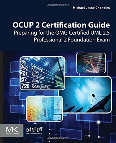 OCUP 2 Certification Guide: Preparing for the OMG Certified UML 2.5 Professional 2 Foundation Exam von Morgan Kaufmann