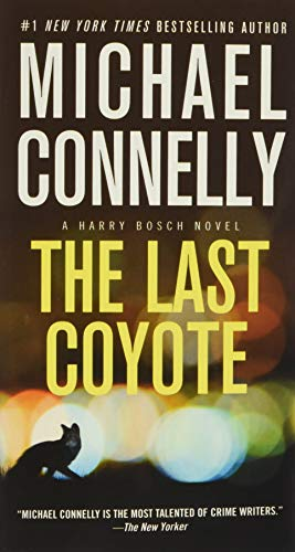 The Last Coyote (A Harry Bosch Novel, Band 4)