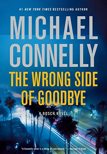 The Wrong Side of Goodbye (A Harry Bosch Novel, Band 19) von Little Brown and Company