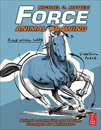 Force: Animal Drawing: Animal locomotion and design concepts for animators (Force Drawing Series) von Elsevier LTD, Oxford
