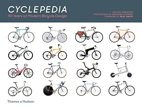 Cyclepedia: A Tour of Iconic Bicycle Designs von Thames & Hudson Ltd