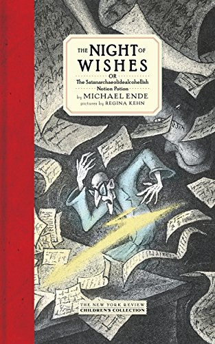 The Night of Wishes: or The Satanarchaeolidealcohellish Notion Potion (Nyrb Childrens Collections) von NYR Children's Collection