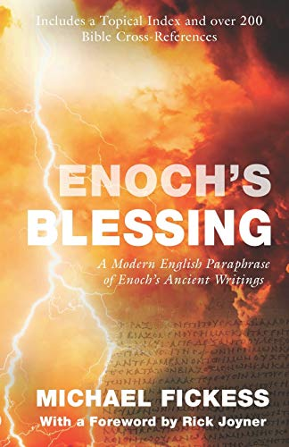 Enoch's Blessing: A Modern English Paraphrase of Enoch's Ancient Writings: Updated von MorningStar Publications, Incorporated