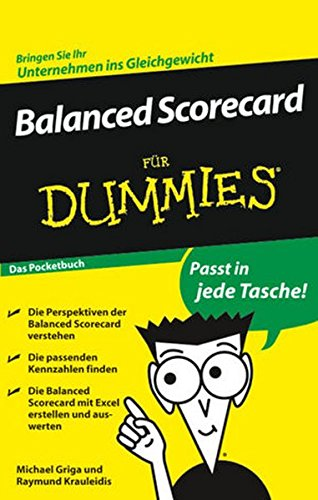 Balanced Scorecard für Dummies Das Pocketbuch von Wiley-VCH