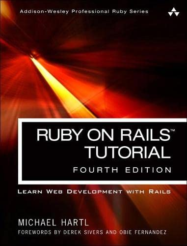 Ruby on Rails Tutorial: Learn Web Development with Rails (Addison-wesley Professional Ruby) von Addison-Wesley Professional