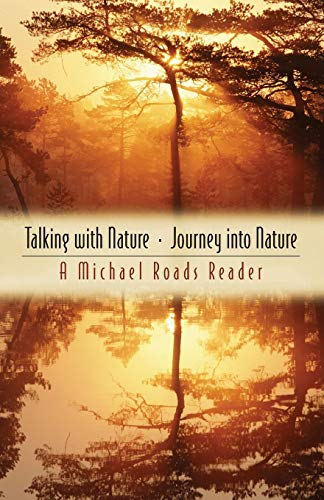 Talking with Nature and Journey into Nature von HJ Kramer/New World Library