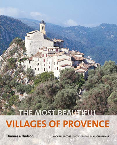 The Most Beautiful Villages of Provence von Thames & Hudson Ltd