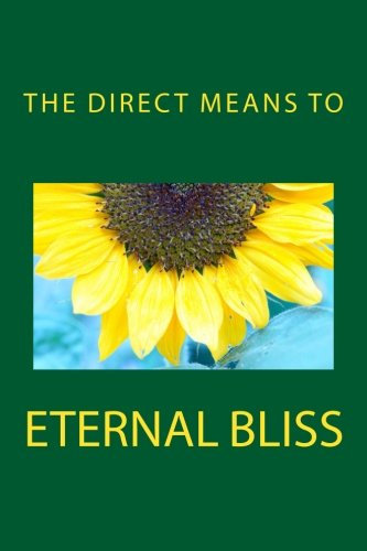 The Direct Means to Eternal Bliss von The Direct Means to Eternal Bliss