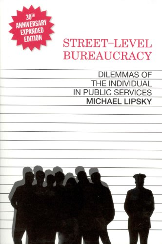 Street-Level Bureaucracy, 30th Anniversary Edition: Dilemmas of the Individual in Public Service von Russell Sage Foundation