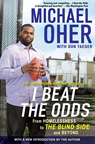 I Beat the Odds: From Homelessness, to The Blind Side, and Beyond von Avery