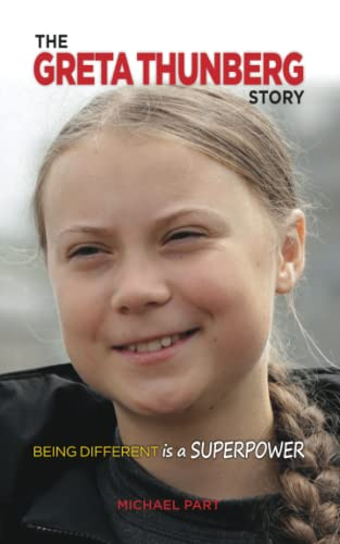 The Greta Thunberg Story: Being Different is a Superpower von Sole Books