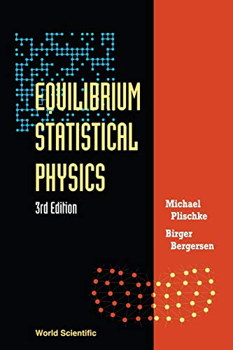 Equilibrium Statistical Physics (3Rd Edition) von Wspc