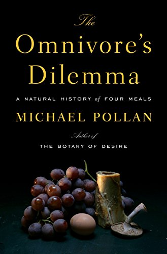 The Omnivore's Dilemma: A Natural History of Four Meals von Penguin Press