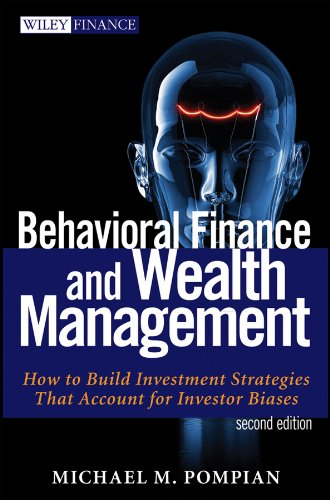 Behavioral Finance and Wealth Management: How to Build Optimal Portfolios That Account for Investor Biases (Wiley Finance Editions, Band 667)