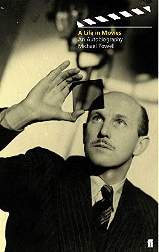 A Life in Movies von Michael Powell