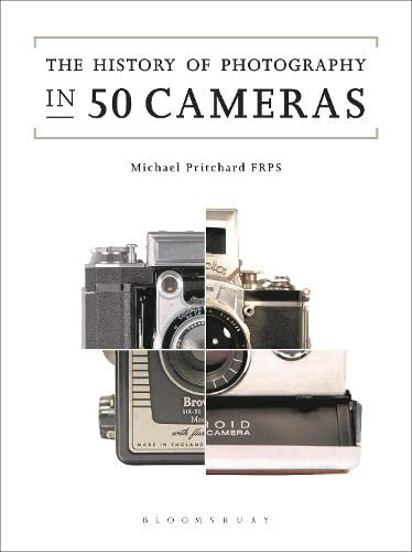 The History of Photography in 50 Cameras von Bloomsbury Visual Arts