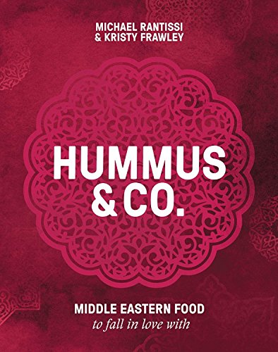 Rantissi, M: Hummus and Co: Fresh, modern Middle Eastern flavours for every day von Murdoch Books