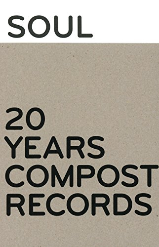 Soul Love 20 Years Compost Records von Compost Medien (Nova MD)