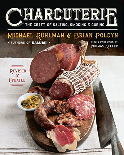 Charcuterie: The Craft of Salting, Smoking, and Curing von WW Norton & Co