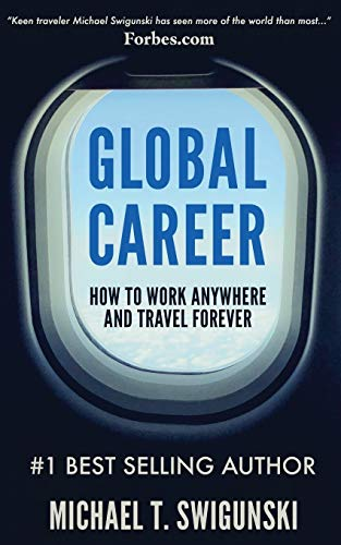 Global Career: How to Work Anywhere and Travel Forever von New Nomad Publishing