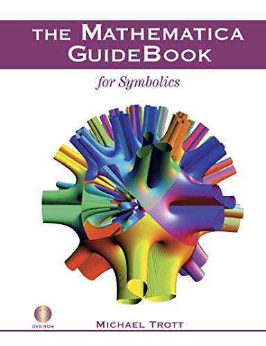 The Mathematica GuideBook for Symbolics von Springer, Berlin