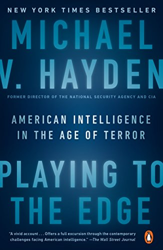 Playing to the Edge: American Intelligence in the Age of Terror von Penguin Group