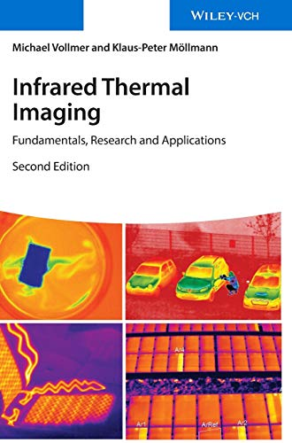 Infrared Thermal Imaging: Fundamentals, Research and Applications von Wiley-VCH