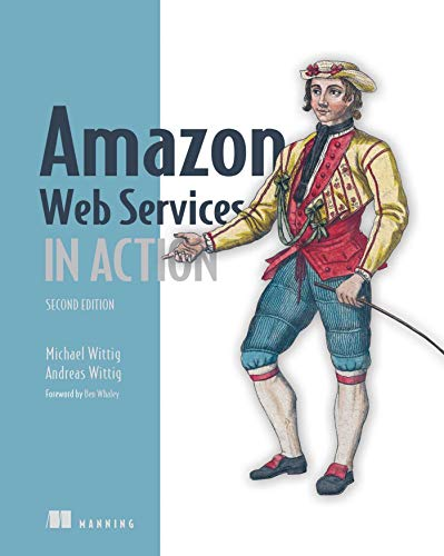 Amazon Web Services in Action von Manning Publications