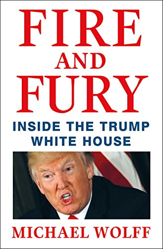 Fire and Fury: Inside the Trump White House von Macmillan Us