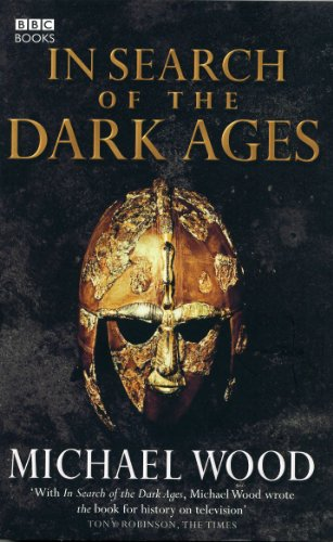 In Search of the Dark Ages von BBC Books