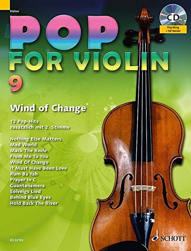 Pop for Violin: Wind Of Change. Band 9. 1-2 Violinen. Ausgabe mit CD. von Schott Publishing
