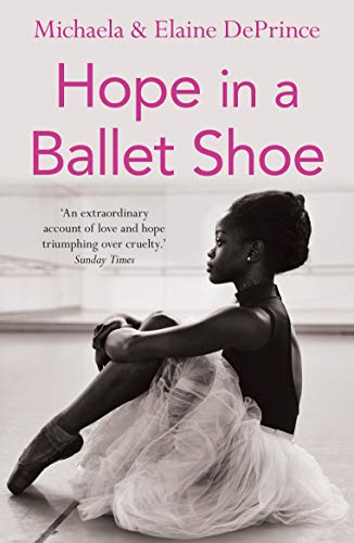Hope in a Ballet Shoe: Orphaned by War, Saved by Ballet: an Extraordinary True Story von Faber And Faber Ltd.