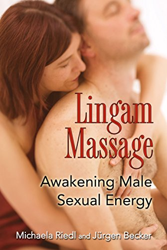 Lingam Massage: Awakening Male Sexual Energy von Destiny Books