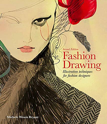Fashion Drawing: Illustration Techniques for Fashion Designers - Second Edition von Laurence King Publishing / Laurence King Verlag GmbH