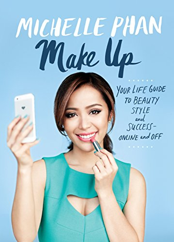 Make Up: Your Life Guide to Beauty, Style, and Success--Online and Off von Harmony