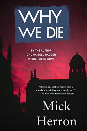 Why We Die (The Oxford Series, Band 3)