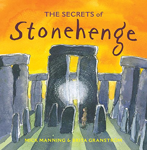 Manning, M: Secrets of Stonehenge von Frances Lincoln Publishers Ltd