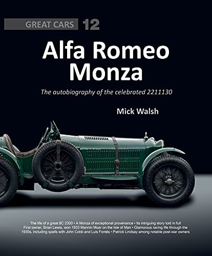 Alfa Romeo Monza: The Autobiography of a Celebrated 8c-2300 (Great Cars) von Porter Press International
